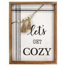 Let's Get Cozy Sign