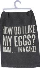 Dish Towel- Like My Eggs