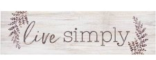 Skinny & Small Wood Sign- Live Simply