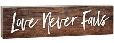 Skinny & Small Wood Sign- Love Never Fails