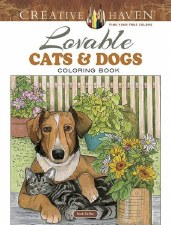 Creative Haven Adult Coloring Book- Loveable Cats & Dogs
