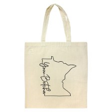 You Betcha Minnesota Tote Bag