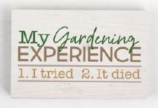 Wood Block Sign, Small- My Gardening Experience