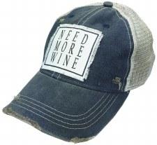 Women's Trucker Baseball Cap- Need More Wine