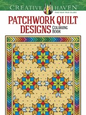 Creative Haven Adult Coloring Book- Patchwork Quilt Designs