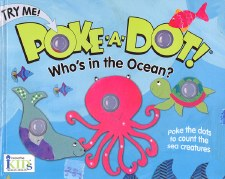 Poke-A-Dot! Book- Who's In The Ocean?