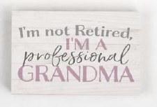 Wood Block Sign, Small- Professional Grandma