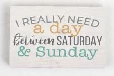 Wood Block Sign, Small- Saturday & Sunday