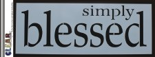 """Clear Scraps 6x16"""" Stencil- Simply Blessed"""