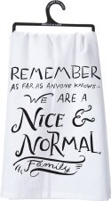 Dish Towel- Nice & Normal Family