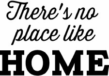 """""""There's no place like home"""" Vinyl"""