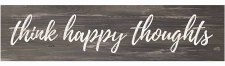 Skinny & Small Wood Sign- Think Happy