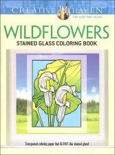Creative Haven Stained Glass Adult Coloring Book- Wildflowers