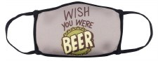 Face Mask- Wish You Were Beer