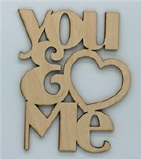 Wood Quote- You & Me