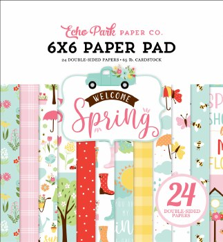 Welcome Spring 6x6 Paper Pad
