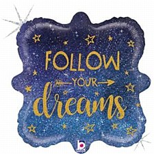 Follow Your Dreams Glitter Holographic Balloon