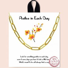 Good Feelings Positive in Each Day Necklace