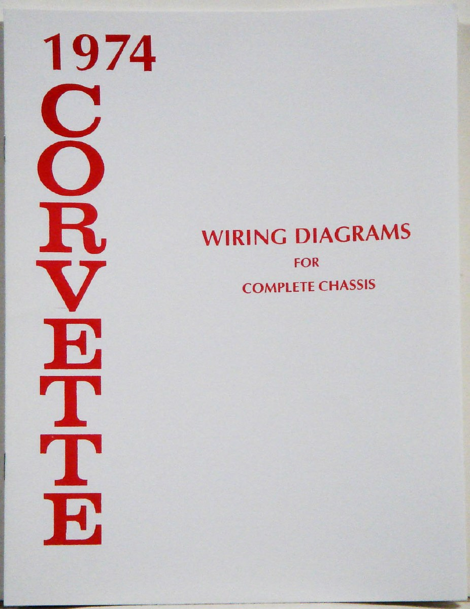 74 corvette wiring diagram 1974 corvette factory wiring diagram manual 1967  1968  1969  1974 corvette factory wiring diagram