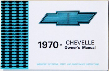 Chevelle Owners Manuals