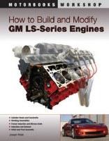 1964-74 Camaro Chevelle Corvette Nova  How To Rebuild GM LS-Series Engines