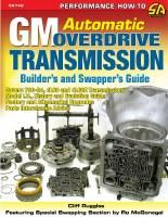1964-74 Camaro Chevelle Corvette Nova  GM Auto Overdrive Transmission Guide