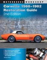 1963-1982 Corvette Corvette Restoration Guide