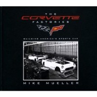 1953-1982 Corvette The Corvette Factories
