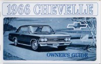 1966 Chevelle Factory Owners Manual OE Quality! Printed In The USA!