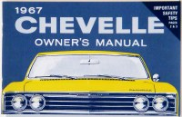 1967 Chevelle Factory Owners Manual OE Quality! Printed In The USA!