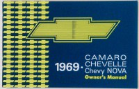 1969 Camaro Chevelle Nova Factory Owners Manual OE Quality! Printed In The USA!