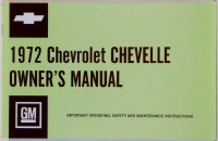 1972 Chevelle Factory Owners Manual OE Quality! Printed In The USA!