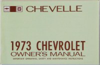 1973 Chevelle Factory Owners Manual OE Quality! Printed In The USA!