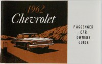 1962 Full Size Chevrolet Factory Owners Manual OE Quality! Printed In The USA!