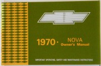 1970 Nova Factory Owners Manual OE Quality! Printed In The USA!