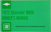 1972 Nova Factory Owners Manual OE Quality! Printed In The USA!