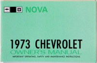 1973 Nova Factory Owners Manual OE Quality! Printed In The USA!