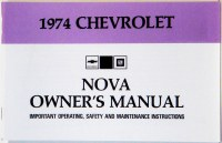 1974 Nova Factory Owners Manual OE Quality! Printed In The USA!