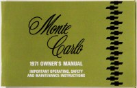1971 Monte Carlo Factory Owners Manual OE Quality! Printed In The USA!