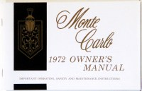 1972 Monte Carlo Factory Owners Manual OE Quality! Printed In The USA!