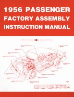1956 Full Size Chevy Factory Assembly Manual OE Quality! Printed In The USA!