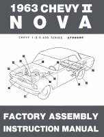 1963 Chevy II Nova Factory Assembly Manual OE Quality! Printed In The USA!