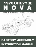 1970 Nova Factory Assembly Manual OE Quality! Printed In The USA!