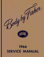 1966 Full Size Corvette Chevelle Nova Fisher Body Service Manual