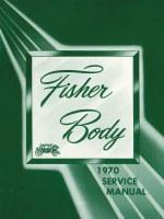 1970 Camaro Chevelle Corvette Nova  Fisher Body Service Manual