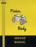 1972 Camaro Chevelle Corvette Nova  Fisher Body Service Manual