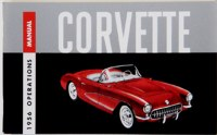1956 Corvette Factory Owners Manual OE Quality! Printed In The USA!