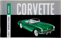 1957 Corvette Factory Owners Manual OE Quality! Printed In The USA!