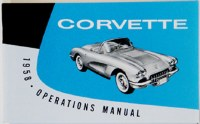 1958 Corvette Factory Owners Manual OE Quality! Printed In The USA!