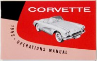 1959 Corvette Factory Owners Manual OE Quality! Printed In The USA!